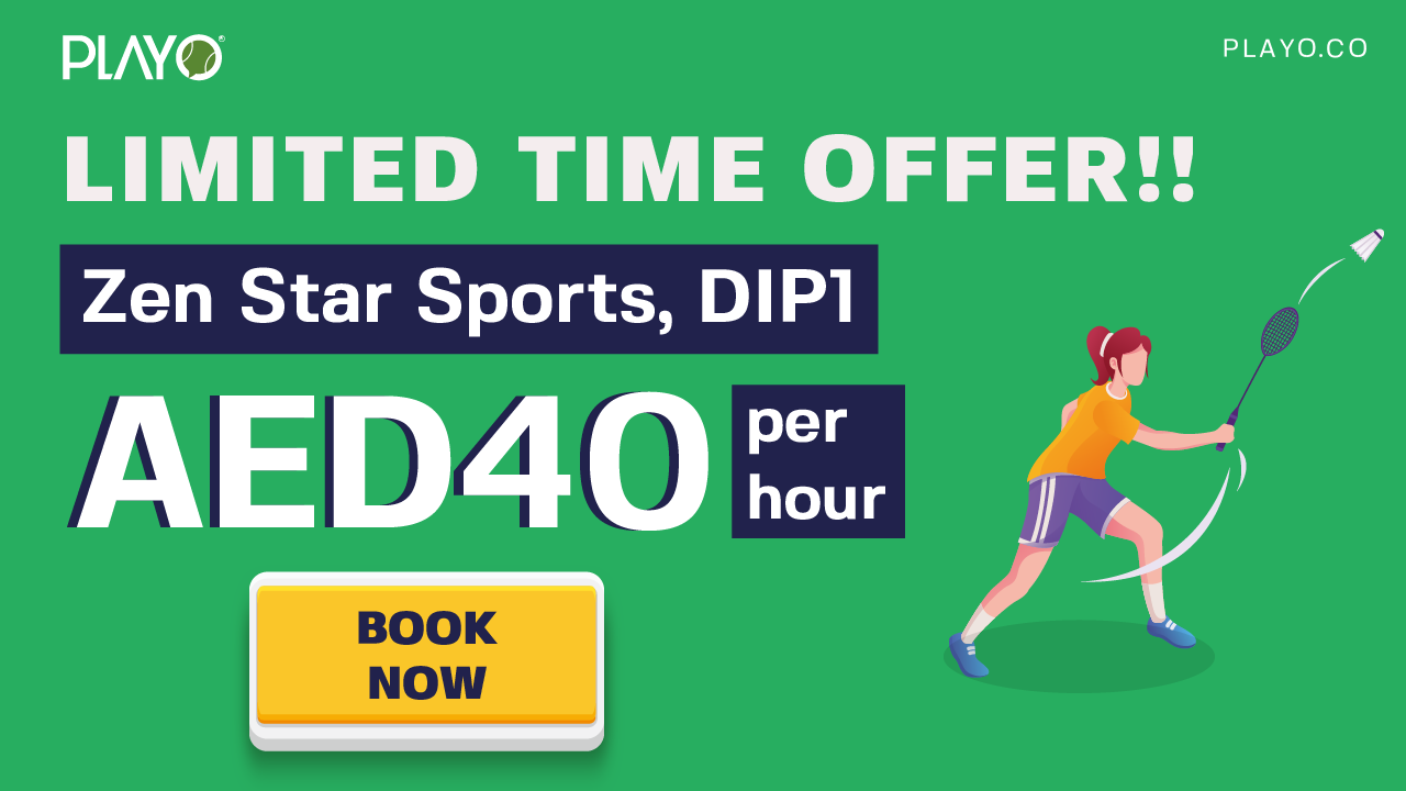 Zen Star Sports DIP: Introductory Offer Book Badminton Court @40 AED per Hour